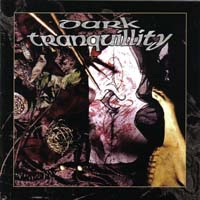 Dark Tranquillity - The Mind's I